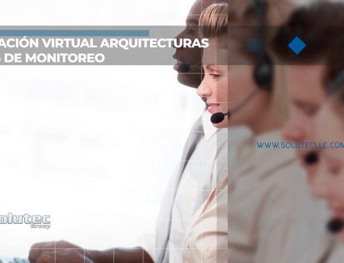 Certificación virtual arquitecturas centros de monitoreo