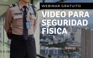 Video para seguridad física